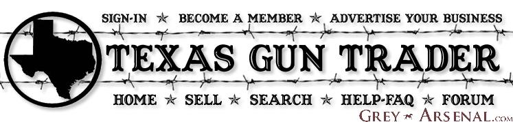 trading guns the texas way grey arsenal